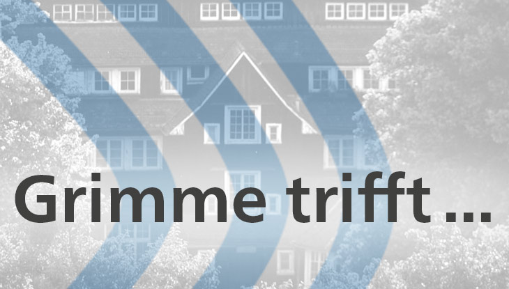 Grimme trifft...